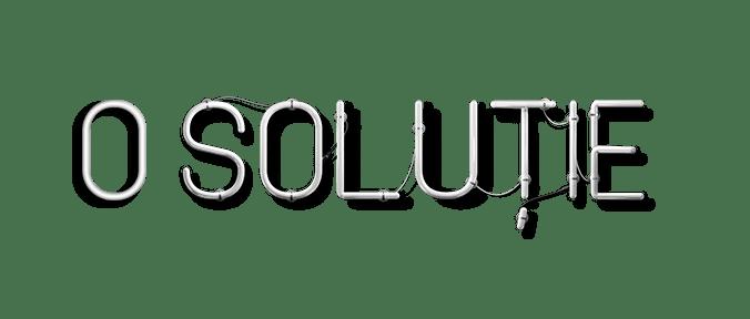 o soluţie